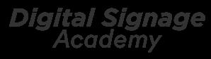 Digital Signage Academy